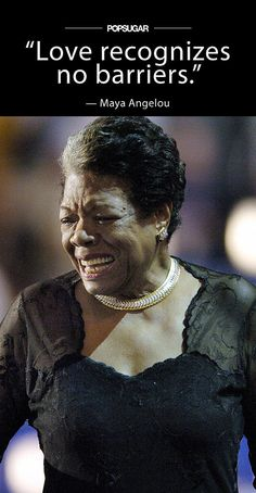 Celebrate Maya Angelou's Life With Her Inspiring Quotes: To celebrate the rich, inspiring life of Maya Angelou, who passed away at age 86, we're taking a look at some of her most beautiful quotes from over the years.