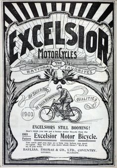 Started making Penny-Farthing bicycles in 1874 under Bayliss, Thomas & co., by 1910 they were the Excelsior Motor Co.