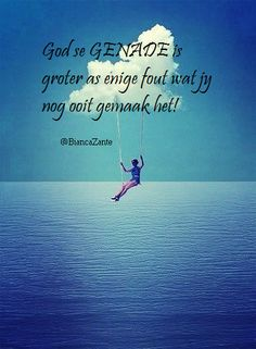 God se genade Scripture Verses, Bible, Christian Quotes Images, Truth Of Life, Prayer Warrior, All Quotes, Afrikaans, True Words, Trust God