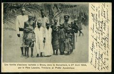 A slave family bought back in Brava (Baraawe) on April the 27th, 1904, by Father Léandre, Apostolic Prefect of Somaliand. Missionaries buying slaves?