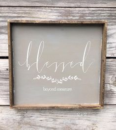 Blessed Beyond Measure Wood Sign 12 x 12