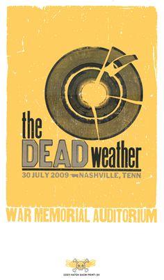 The Dead Weather, 3-color letterpress show poster, 2009