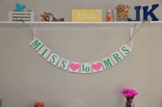 Miss to Mrs  Bridal Shower  Banner by JKreations2013 on Etsy, $16.50