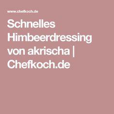 Schnelles Himbeerdressing von akrischa   Chefkoch.de