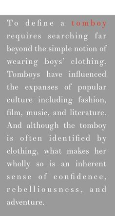 Tomboy. Me. Always has been. Always will be.  I like this. I like it a lot.