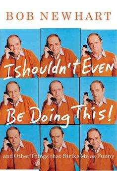 There has never been another comedian like Bob Newhart. His comedy albums, movies, and two hit television series have made him a national treasure and placed him firmly in the pantheon of comedy legends. Now, at last, Newhart puts his world view on paper. Never a punch-line comic, always more of a storyteller, he tells anecdotes from throughout his life and career.