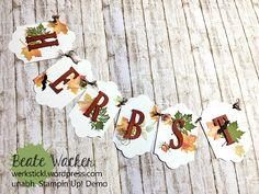 Herbst, Wimpelkette, Türschmuck, Deko, Thinlits aus jeder Jahreszeit, Etikett-Kollektion, Anhänger für Winterfeste, Buchstaben, Stempeltechniken.jpg