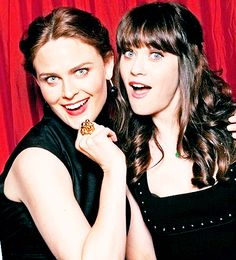 Emily and Zooey Deschanel. I just now realized they are related!