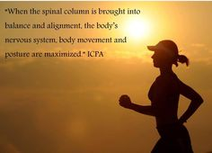 """""""When the spinal column is brought into balance and alignment, the body's nervous system, body movement and posture are maximized."""" ICPA #Chiropractic plays a huge role in keeping your nervous system healthy and aligned. #MoveRight #Health #Wellness"""