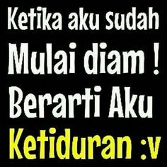 42 Ideas for quotes indonesia lucu humor haha Quotes Lucu, Jokes Quotes, New Quotes, Family Quotes, Happy Quotes, Quotes To Live By, Memes, Life Quotes, Qoutes