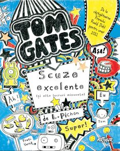"""Read """"Tom Gates: Excellent Excuses (and Other Good Stuff)"""" by L. Pichon available from Rakuten Kobo. Middle-school comedian, homework dodger, rock-star wannabe, master doodler—Tom Gates is back with two more episodes full. Tom Gates, Quiz Disney, New Books, Good Books, Children's Books, Toms, Reluctant Readers, Important Things In Life, Roald Dahl"""