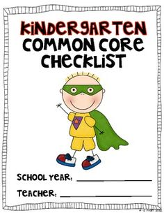 Be a Common Core Superhero!  Use this color coded checklist to mark off when you have taught to the Kindergarten Common Core Standards