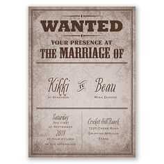 Western-themed wedding invitation. WANTED poster style. So cute for a country-loving couple  #annsbridalbargains #affordable