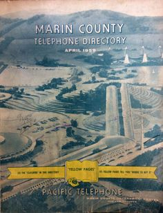 Front cover of the 1959 Marin County Telephone Directory, from the Anne T. Kent California Room, Marin County Free Library. Pictured is the proposed plan for the County's new Civic Center located in San Rafael and designed by architect Frank Lloyd Wright.