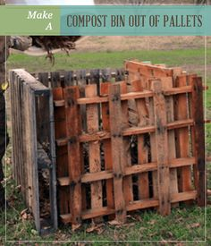 Make a compost bin out of pallets