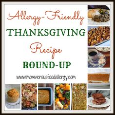 Allergy-Friendly Thanksgiving Round-Up~Mom Vs. Food Allergy. Follow our allergy story at www.foodallergyninja.com