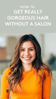 How to Get Really Gorgeous Hair Without a Salon | It's about more than your shampoo—a lot of different factors affect how sleek and shiny your hair really is.