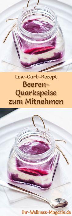 Low-Carb-Rezept für Beeren-Quark zum Mitnehmen: Kohlenhydratarmes Frühstück - gesund, eiweißreich, kalorienreduziert, ohne Getreidemehl ... #lowcarb #frühstück