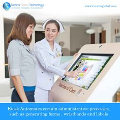 #Kiosk in #health sector #automates certain #administrative processes, such as generating #forms, #wristbands, and #labels. ‪#‎TucanaGlobalTechnology‬ ‪#‎Manufacturer‬ #HongKong