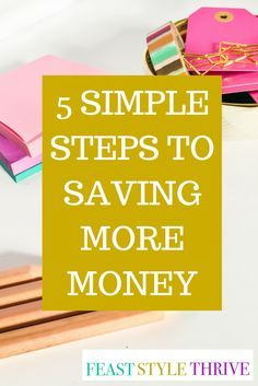 The 5 reasons why you don't have more money in your bank account - Feast Style Thrive