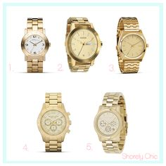 help me pick a gold watch comment here: http://shorelychic.blogspot.com/2012/02/help-me-pick-gold-watch.html