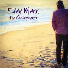 Apple Music: Eddy Mann - The Consequence