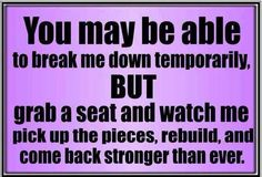 You may be able to break me down... - http://jokideo.com/you-may-be-able-to-break-me-down/