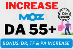 I will increase domain authority Moz da 55 plus in 30 days. This service will not only improve your Moz Domain Authority but also (Extra 3 benefits Ahrefs DR, Majestic TF, and PA will also increase). Price very cheap only $15