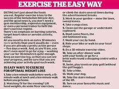 Exercise the easy way