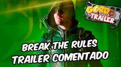 Arrow - Break The Rules - Trailer comentado
