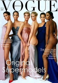 Super Models; Stephanie Seymour, Christy Turlington, Linda evangelista, Claudia Schiffer, Cindy Crawford & Naomie Campbel