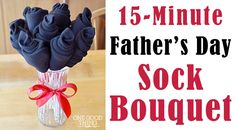15-Minute Father's Day Sock Bouquet
