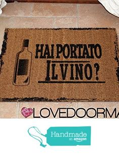 DOORMAT PERSONALIZED DID YOU BRING THE WINE ? NATURAL COIR CM. 67x50 DIRT DRY BRUSH LOVEDOORMAT ® HANDMADE IN ITALY from LOVEDOORMAT https://www.amazon.co.uk/dp/B01MTEII6Q/ref=hnd_sw_r_pi_dp_9fr.yb8HZ874M #handmadeatamazon