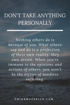 Nothing is personal. Remember whatever people think, do, feel or say, do not — ever! — take it personally. Nothing others do is because of you. It is because of themselves. What they do, say, think is a projection of their own reality. If you don't take it personally, you're immune to actions and opinions of others. Knowing this truth will set you free. #motivation #personaldevelopment #motivationwords #lifequotes #happiness Motivational Quotes For Success, Inspirational Quotes, The Silent Treatment, Feeling Helpless, Emotional Pain, Hurt Feelings, The Way You Are, Set You Free, Forgiving Yourself