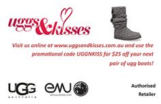$25 GIFT VOUCHER FOR YOU!!     We've just launched www.uggsandkisses.com.au! Here's a Gift Voucher just for having a look!