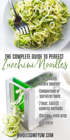 How To Make Zucchini Noodles - The Complete Guide to Making Zoodles! - Everything about how to make zucchini noodles! Includes an easy zucchini noodles recipe, how to avoid watery zoodles, spiralizer comparison, methods for cooking zucchini noodles, best way to store them, and more.