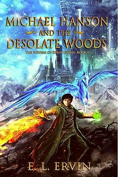 #IndieBooksBeSeen: Michael Hanson and the Desolate Woods by E.L. Ervi...