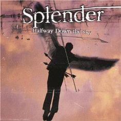 Halfway down the sky - Splender