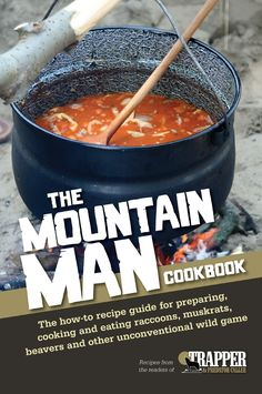 The Mountain Man Cookbook: Wild Game Recipes | ShopDeerHunting