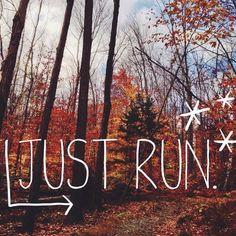 run into autumn!