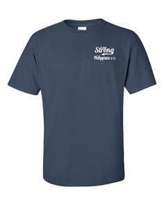 Phillipians 4:13 I am Strong Short sleeve t-shirt
