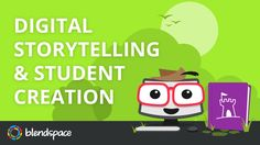 Digital Storytelling on Blendspace
