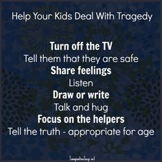 Help your kids deal with tragedy