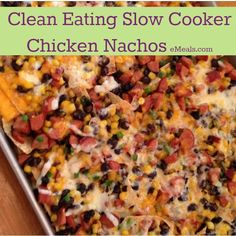 Slow Cooker Chicken & Sausage Nachos that are #CleanEating!! #recipe