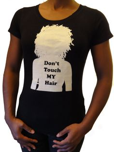 Don't Touch My Hair  TShirt Curly Natural black M by grahamNgraham, $29.99