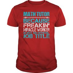 Awesome Tee For Math Tutor T-Shirts, Hoodies. Check Price Now ==►…