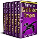 Minecraft: Diary of an Evil Ender Dragon Complete Series Books 1 - 6 (An Unofficial Minecraft Book) by [Steve, Heroic]
