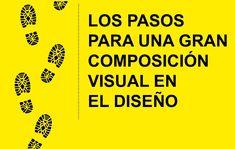 Nuestra nueva infografía presenta los pasos fundamentales para optimizar la composición visual en tu proyectos de diseño.