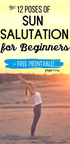 Learn the 12 poses of sun salutation for yoga beginners. We also include a printable of the entire sequence for you to use while you are at home. Sun Salutation Sequence, Yoga Flow Sequence, Yoga Sequences, Yoga Routine For Beginners, Yoga For Stress Relief, How To Start Yoga, Yoga For Flexibility, Pilates Reformer, Pilates Yoga