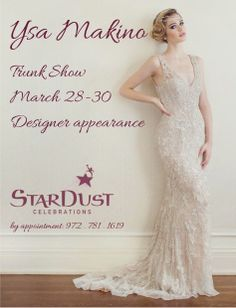 Shop Stunning Ysa Makino Bridal Gowns this Weekend